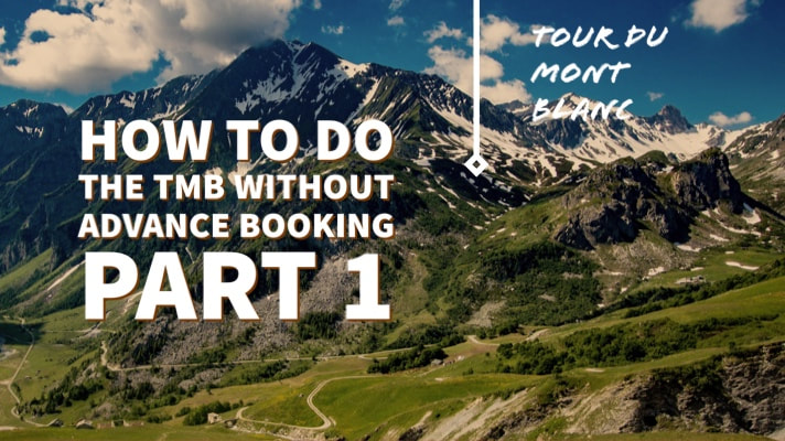How to do the TMB without advance booking Part 1
