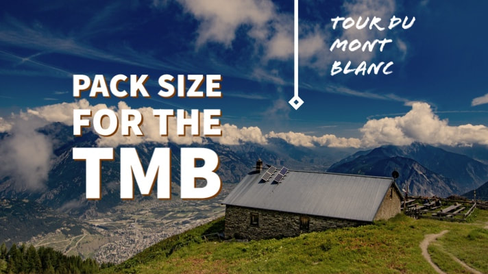 Pack size for the Tour du Mont Blanc